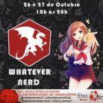 Whatever Nerd Fest - Mega Evento Região de Barueri