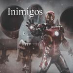 Homem de Ferro quais são os maiores inimigos